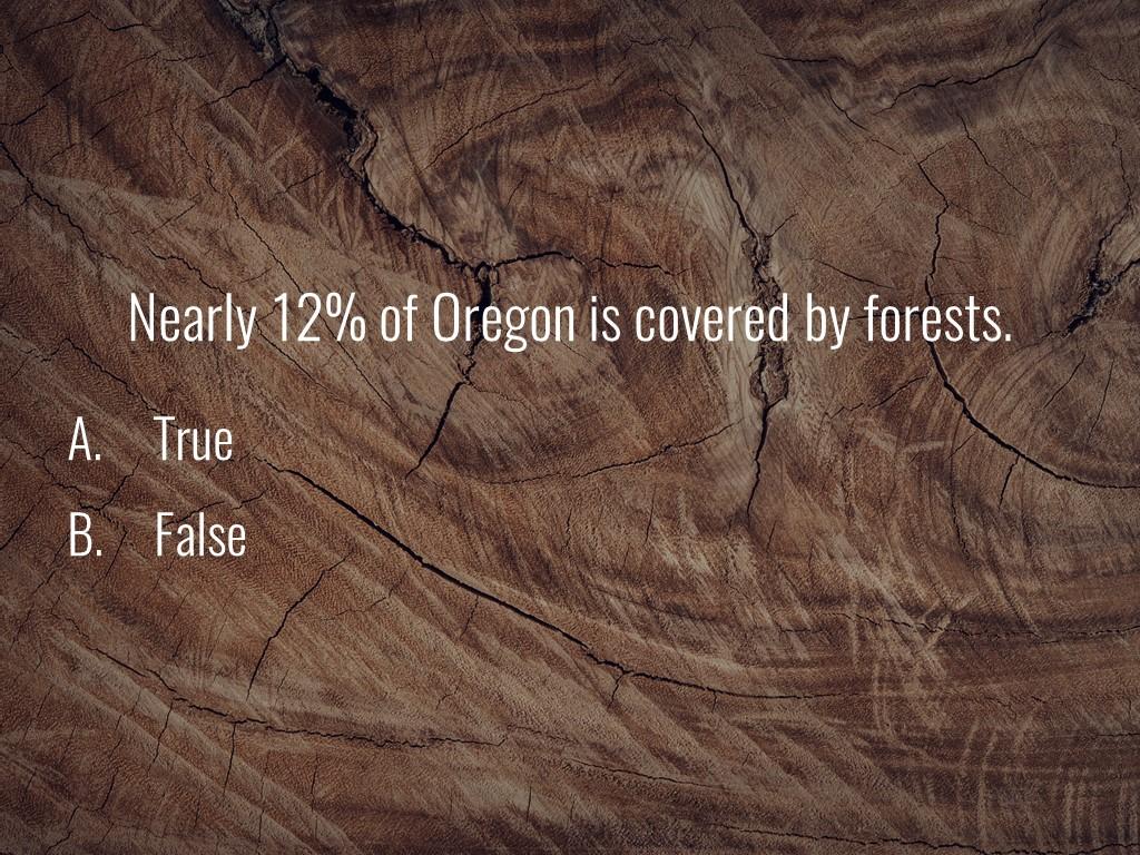 World Forestry Center_Forest Quiz_Slide13