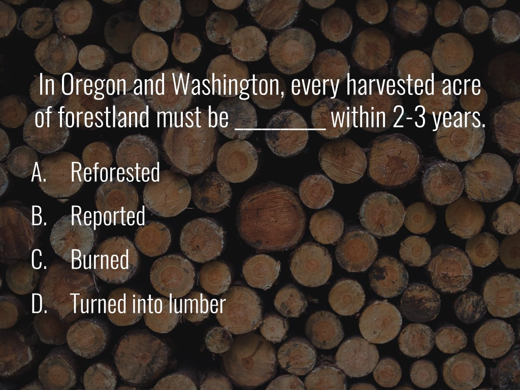 World Forestry Center_Forest Quiz_Slide19